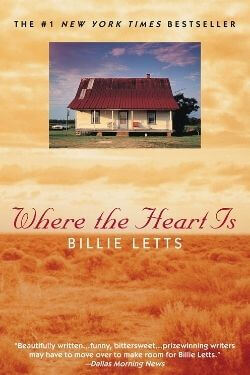 book cover Where the Heart is by Billie Letts