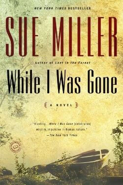 book cover While I Was Gone by Sue Miller
