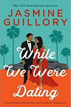 book cover While We Were Dating by Jasmine Guillory