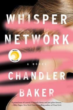book cover Whisper Network by Chandler Baker