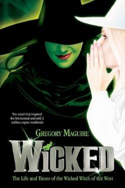 book cover Wicked by Gregory Maguire
