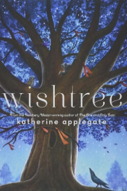 book cover Wishtree by Katherine Applegate