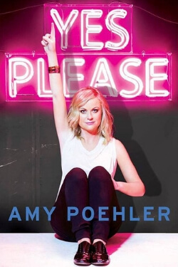book cover Yes Please by Amy Poehler