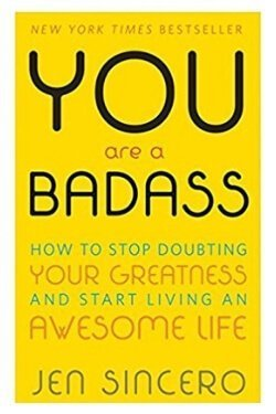 book cover You are a Badass by Jen Sincero