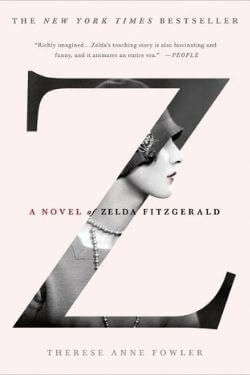 book cover Z by Therese Anne Fowler